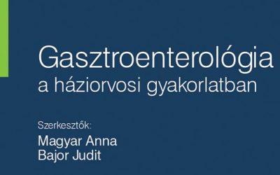 Gasztroenterológia a háziorvosi gyakorlatban