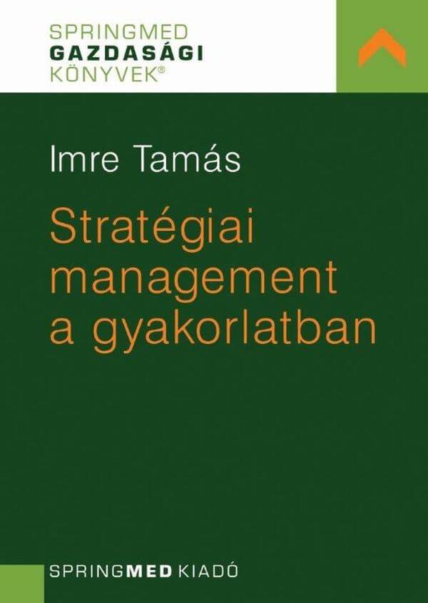 Stratégiai management a gyakorlatban