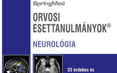 Orvosi esettanulmányok – Neurológia