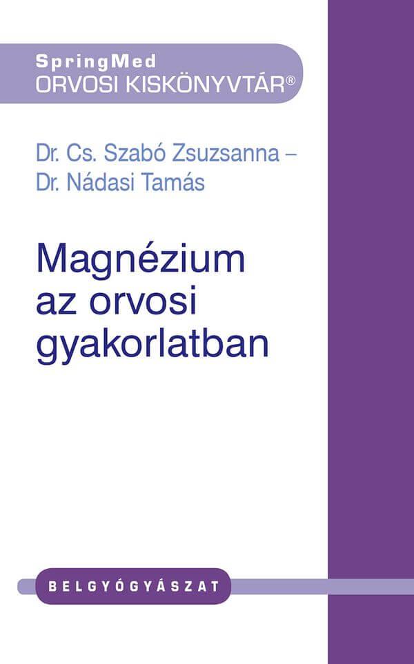 Magnézium az orvosi gyakorlatban